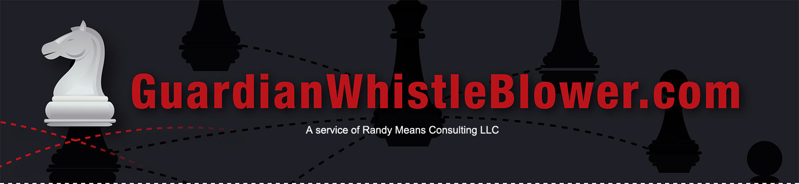 Guardian Whistle Blower - Randy Means Consulting LLC
